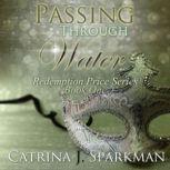 Passing Through Water, Catrina Sparkman