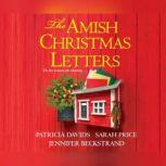 Amish Christmas Letters, The, Jennifer Beckstrand