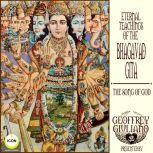 Eternal Teaching of The Bhagavad Gita - The Song Of God, Anonymous