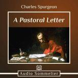 A Pastoral Letter, Charles Spurgeon