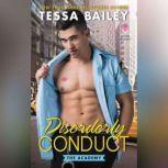 Disorderly Conduct The Academy, Tessa Bailey