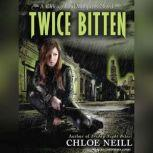 Twice Bitten, Chloe Neill
