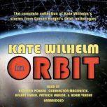 Kate Wilhelm in Orbit, Kate Wilhelm