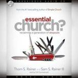 Essential Church? Reclaiming a Generation of Dropouts, Sam Rainer