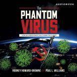 The Phantom Virus, Rodney Howard-Browne