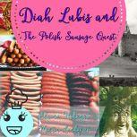 Diah Lubis and the Polish Sausage Quest, Martin Lundqvist