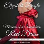 Memoirs of a Scandalous Red Dress, Elizabeth Boyle