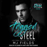 Tagged Steel, MJ Fields