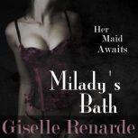 Milady's Bath, Giselle Renarde