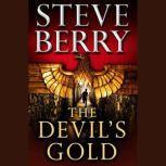 The Devil's Gold (Short Story), Steve Berry