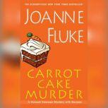 Carrot Cake Murder, Joanne Fluke
