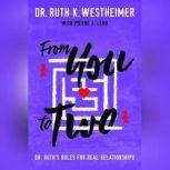 From You to Two Dr. Ruth's Rules for Real Relationships, Dr. Ruth K. Westheimer