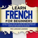 Learn French for Beginners, Pro Language Learning