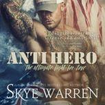 Anti Hero, Skye Warren