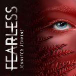 Fearless, Jennifer Jenkins