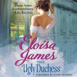 The Ugly Duchess, Eloisa James