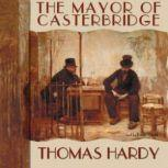 The Mayor of Casterbridge, Thomas Hardy