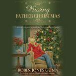 Kissing Father Christmas, Robin Jones Gunn