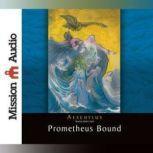 Prometheus Bound, Aeschylus