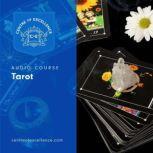 Tarot, Centre of Excellence