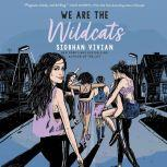 We Are the Wildcats, Siobhan Vivian