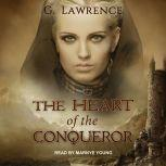 The Heart of the Conqueror, G. Lawrence