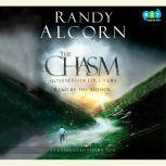 The Chasm A Journey to the Edge of Life, Randy Alcorn