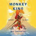 Monkey King Journey to the West, Wu Cheng'en