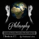 Philosophy Ancient and Modern Philosophers Who Made an Impact, Ferdinand Jives