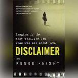 Disclaimer A Novel, Renee Knight