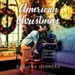 American Christmas, Adriana Herrera