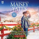Rodeo Christmas at Evergreen Ranch, Maisey Yates