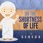 On the Shortness of Life, Seneca