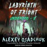 Labyrinth of Fright, Alexey Osadchuk