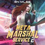 Meta Marshal Service 2, B.N. Miles