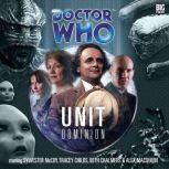 Doctor Who - UNIT: Dominion, Nicholas Briggs