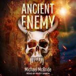 Ancient Enemy, Michael McBride