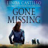 Gone Missing A Thriller, Linda Castillo