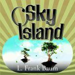 Sky Island, L. Frank Baum