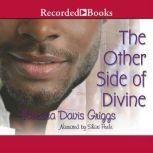 The Other Side of Divine, Vanessa Davis Griggs