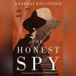 The Honest Spy, Andreas Kollender