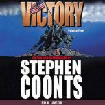 Victory - Volume 5, Stephen Coonts