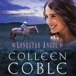 Lonestar Angel, Colleen Coble