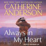 Always in My Heart, Catherine Anderson