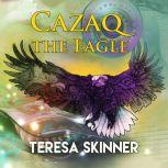 Cazaq the Eagle, Teresa Skinner