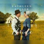 Teacher's Bride, The, Kathleen Fuller