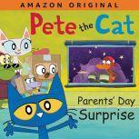 Pete the Cat Parents' Day Surprise, James Dean