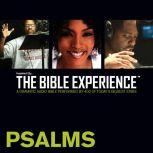 Inspired By ... The Bible Experience Audio Bible - Today's New International Version, TNIV: (18) Psalms, Full Cast