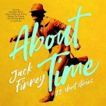 About Time 12 Short Stories, Jack Finney