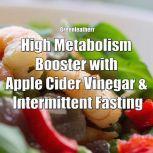 High Metabolism Booster with Apple Cider Vinegar & Intermittent Fasting, Greenleatherr